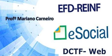 eSocial - EFD REINF e DCTF Web - Obrigações Trabalhista e Previdenciária ingressos