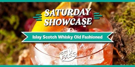 Saturday Showcase: Islay Scotch Whisky Old Fashioned tickets