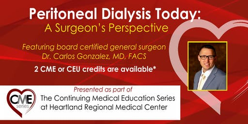 Heartland Regional CME Series: Peritoneal Dialysis: A Surgeon's Perspective