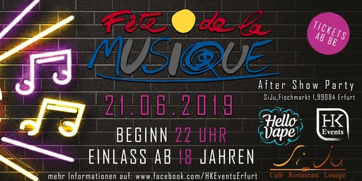 Fete de la Musique | After Show Party im SiJu