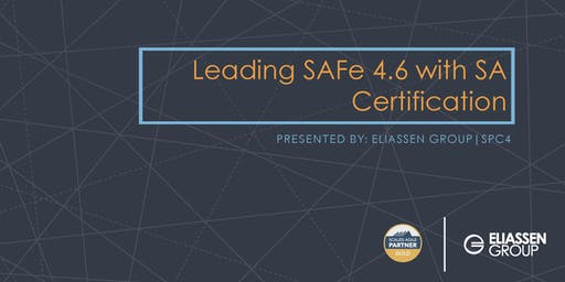 Leading SAFe 4.6 with SA Certification - Tampa
