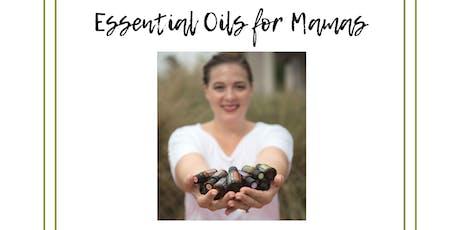 Essential Oils For Mamas tickets