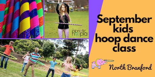 September Kids Hula Hoop Star Class | North Branford | 4 Week Series