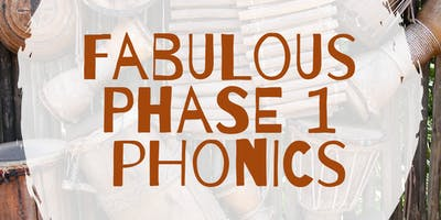 Fabulous Phase 1 phonics - Bury