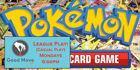 Pokemon: Casual Play - Mondays 6:00PM! tickets