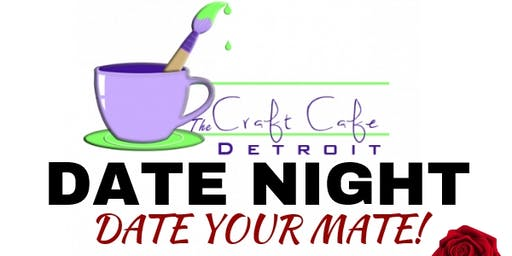 Date & Paint Night: Date Your Mate