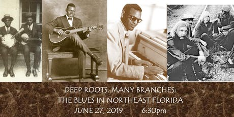Deep Roots, Many Branches: The Blues in Northeast Florida tickets