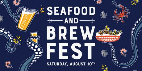 Seafood and Brew Fest tickets