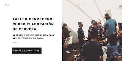 Taller Cervecero, curso elaboración de cerveza: IPA de Trigo.