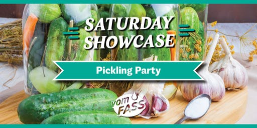 Saturday Showcase: Pickling Party