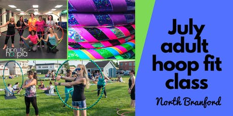 July Adult Hoop Dance Fitness Class | North Branford | 4 Week Series  tickets