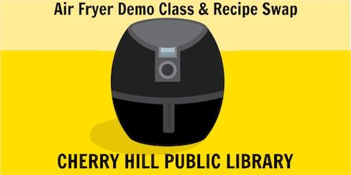 June 2019 Air Fryer Demo Class & Recipe Swap