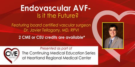 Heartland Regional CME Series: Endovascular AVF – Is it the Future? tickets