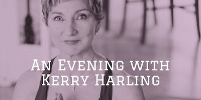 An Evening with Kerry Harling
