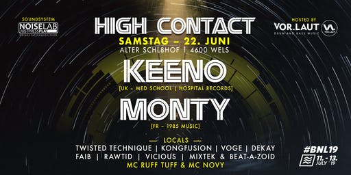 High Contact Summer 2019 w// Keeno & Monty