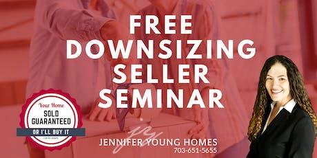 Free Downsizing Seller Seminar tickets