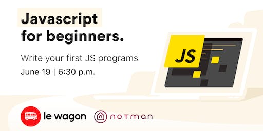 Le Wagon Workshop - JavaScript for beginners