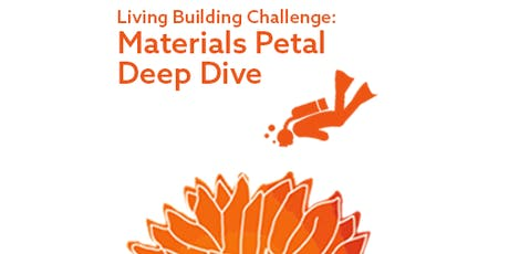 Living Building Challenge: Materials Petal Deep Dive tickets