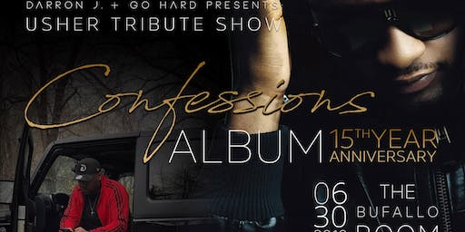 """Usher Tribute Show """"Confessions"""" Album 15th Year Anniversary"""