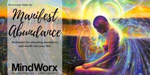 Attracting Abundance and Wealth - a Manifestation Meditation