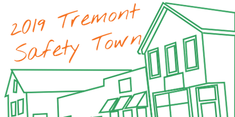 Second Annual Tremont Safety Town tickets