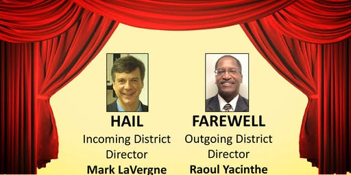 District 46 Hail and Farewell 2019