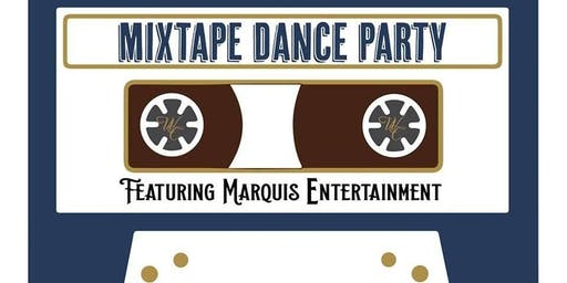 Mixtape Dance Party w/Marquis
