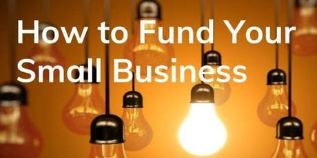 How to Fund Your Small Business tickets