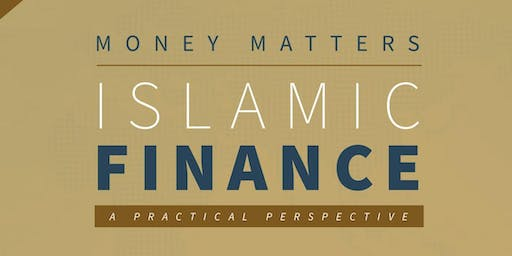 Money Matters: Islamic Finance