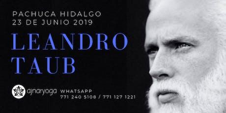 Leandro Taub en Pachuca Hidalgo: Domingo 23 de Junio 2019 entradas