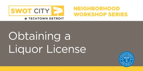 Neighborhood Workshop Series: Obtaining a Liquor License tickets