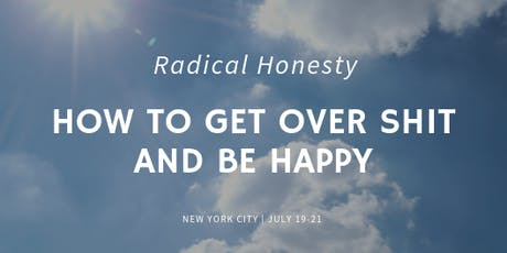 Radical Honesty: Weekend Workshop in NYC tickets
