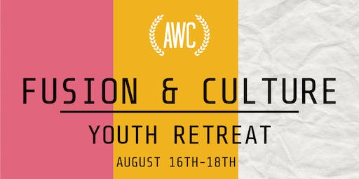 Fusion & Culture Youth Retreat