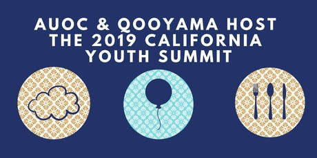 2019 California Youth Summit hosted by AUOC & Qooyama tickets