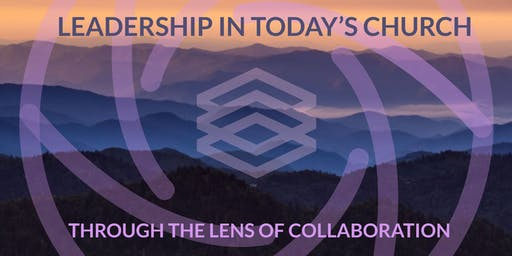 Leadership in Today's Church through the Lens of Collaboration