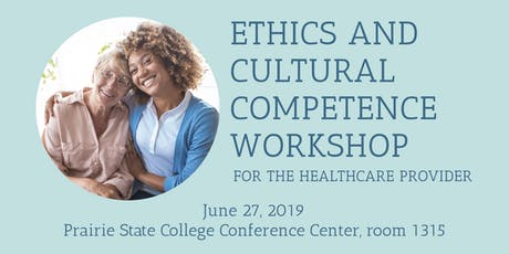 Ethics and Cultural Competence Workshop for the Healthcare Provider tickets