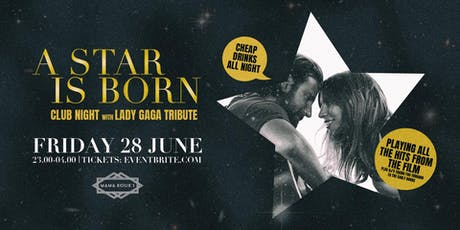 A Star is Born Party with Lady Gaga Tribute tickets