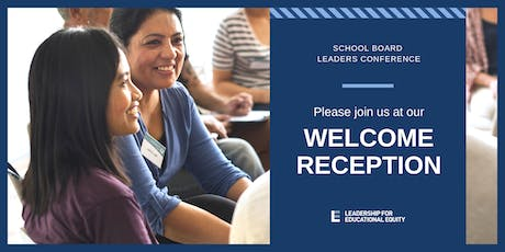 School Board Leaders Conference Welcome Reception tickets