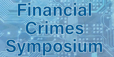 Greater SLC ACAMS Chapter - Financial Crimes  Symposium