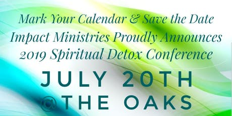 Impact Ministries 2019 Spiritual Detox Conference tickets