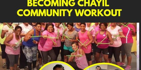 Becoming Chayil Community Workout tickets