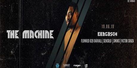 The Machine w/ Bergesch _ 19.06 - Chai Art ingressos