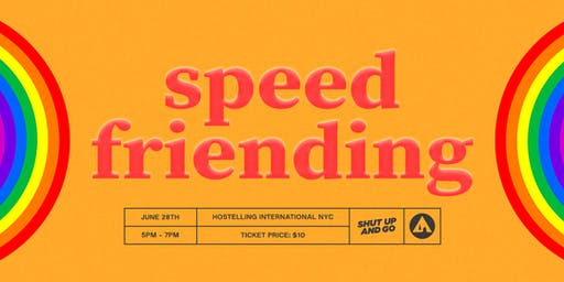 PRIDE SPEED FRIENDING hosted by Shut Up and Go in NYC (18+)