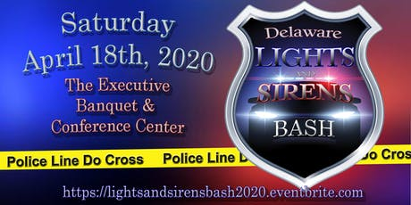 2020 Delaware Lights & Sirens Bash tickets