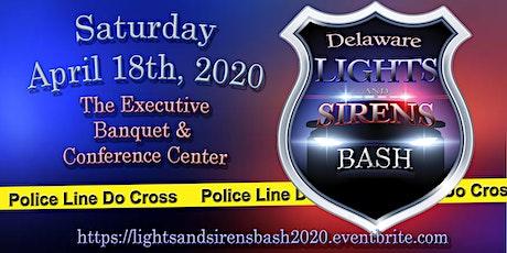 2020 Delaware Lights & Sirens Bash tickets