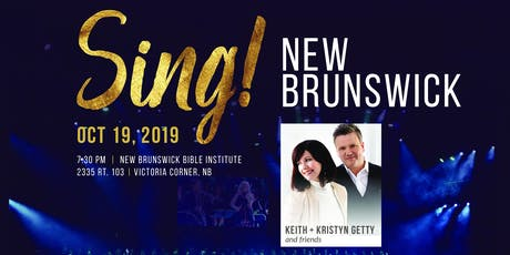 SING! NewBrunswick with Keith and Kristyn Getty tickets
