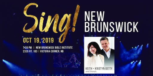 SING! NewBrunswick with Keith and Kristyn Getty