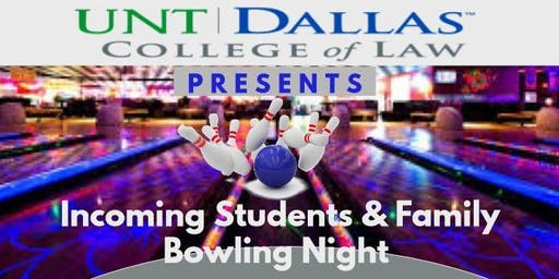 Incoming Students & Family Bowling Night