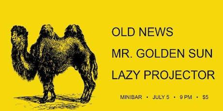 Old News (Wichita/Lawrence) / Mr. Golden Sun / Lazy Projector @ miniBar tickets