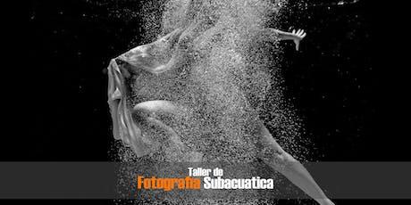 TALLER DE FOTOGRAFIA SUB-ACUATICA tickets